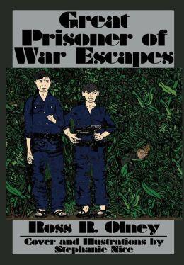 Great Prisoner of War Escapes