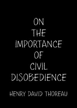 On the Importance of Civil Disobedience