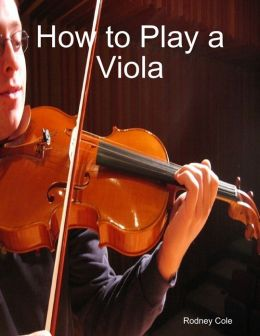 How to Play a Viola