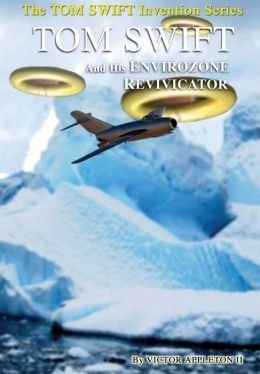 1-Tom Swift and His Envirozone Revivicator (Hb)
