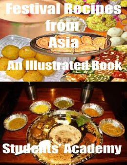 Festival Recipes from Asia: An Illustrated Book