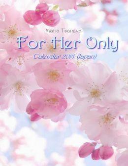 For Her Only: Calendar 2014 (Japan)