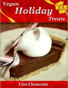 Vegan Holiday Treats
