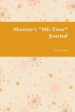Mommy's Me-Time Journal