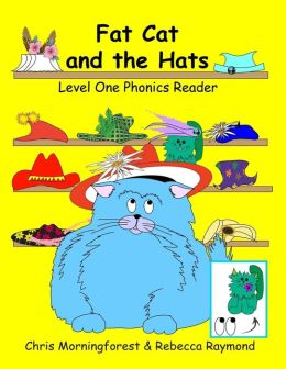 Fat Cat and the Hats - Level One Phonics Reader
