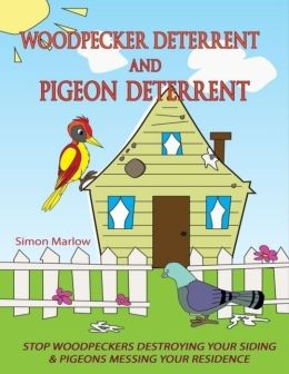Woodpecker Deterrent and Pigeon Deterrent: Stop Woodpeckers Destroying Your Siding & Pigeons Messing Your Residence