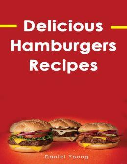 Delicious Hamburgers Recipes