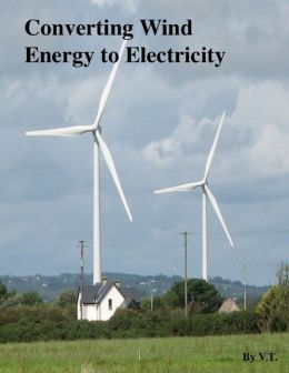 Converting Wind Energy to Electricity