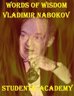 Words of Wisdom: Vladimir Nabokov