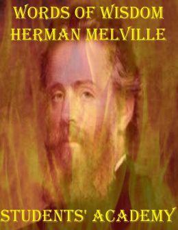 Words of Wisdom: Herman Melville