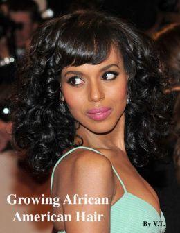 Growing African American Hair