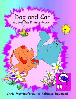 Dog and Cat - A Level One Phonics Reader
