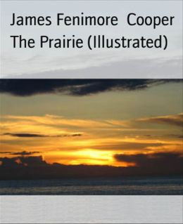 The Prairie (Illustrated)