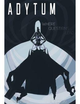 Where Questions Lead - (Adytum #5)