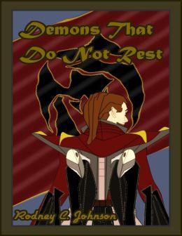 Demons That Do Not Rest