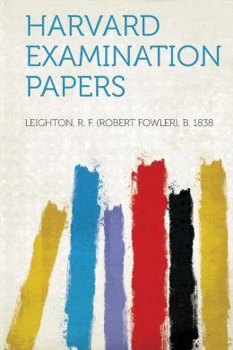 Harvard Examination Papers