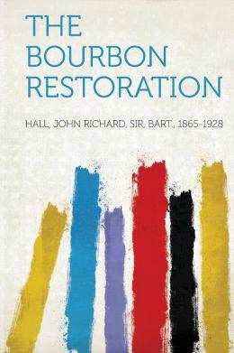 The Bourbon Restoration