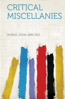 Critical Miscellanies
