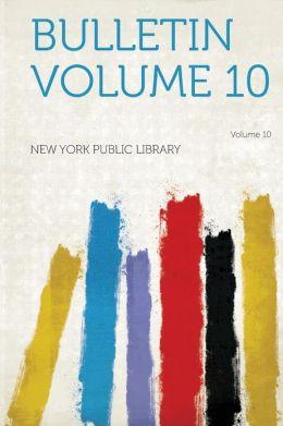 Bulletin Volume 10