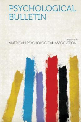 Psychological Bulletin Volume 4