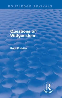 Questions on Wittgenstein (Routledge Revivals)