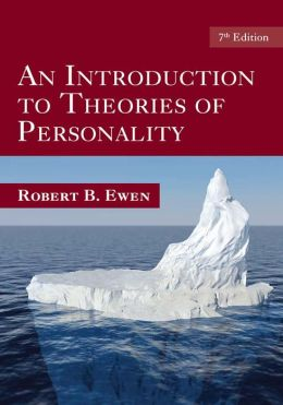 An Introduction to Theories of Personality: 7th Edition