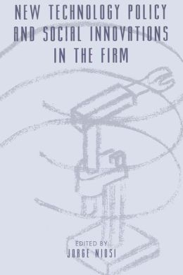 New Technology Policy and Social Innovations in the Firm
