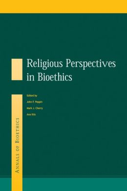 Religious Perspectives on Bioethics