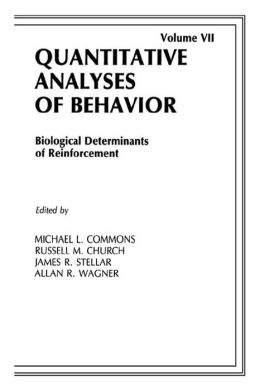 Biological Determinants of Reinforcement: Biological Determinates of Reinforcement