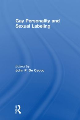 Gay Personality And Sexual Labeling