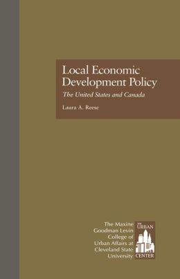 Local Economic Development Policy: The United States and Canada