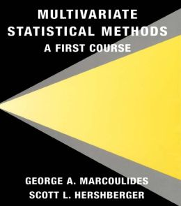 Multivariate Statistical Methods: A First Course