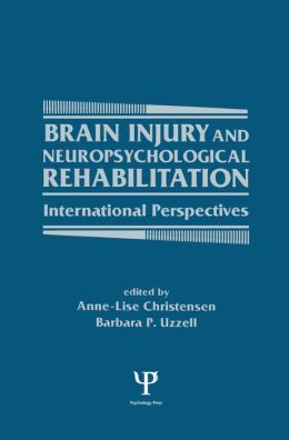 Brain Injury and Neuropsychological Rehabilitation: International Perspectives