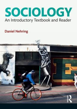Sociology: An Introductory Textbook and Reader