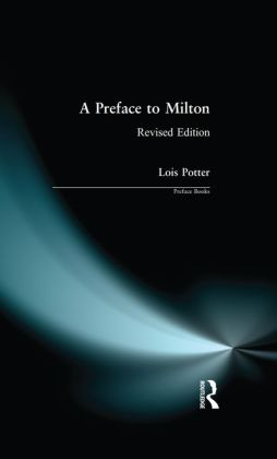A Preface to Milton: Revised Edition