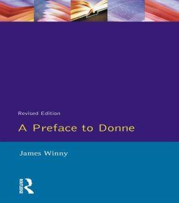 A Preface to Donne