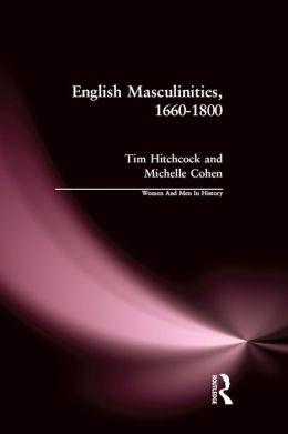English Masculinities, 1660-1800