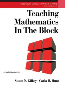 Teaching Mathematics in the Block