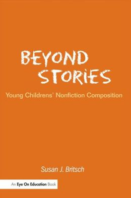 Beyond Stories: Young Children's Nonfiction Composition