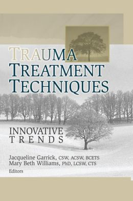 Trauma Treatment Techniques: Innovative Trends
