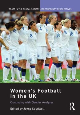 Women's Football in the UK: Continuing with Gender Analyses