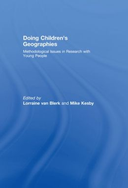 Doing Children's Geographies: Methodological Issues in Research with Young People