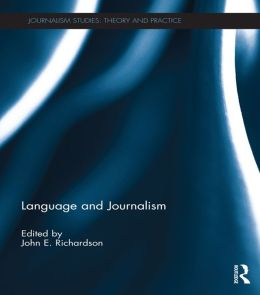 LANGUAGE AND JOURNALISM - RICHARDSO