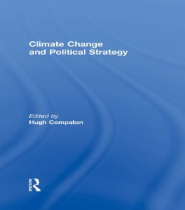 CLIMATE CHANGE & POLITICAL STRATEGY