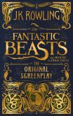 Book Cover Image. Title: Fantastic Beasts and Where to Find Them:  The Original Screenplay, Author: J. K. Rowling