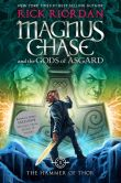 Book Cover Image. Title: The Hammer of Thor (B&N Exclusive Edition) (Magnus Chase and the Gods of Asgard Series #2), Author: Rick Riordan