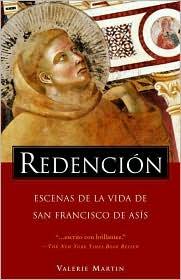 Redencion: Escenas de la vida de san Francisco de Asis (Salvation: Scenes from the Life of St. Francis of Assisi)