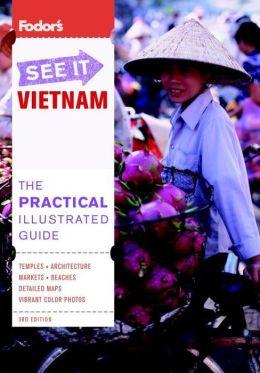 Fodor's See It Vietnam, 3rd Edition