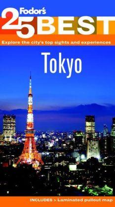 Fodor's Tokyo's 25 Best, 7th Edition