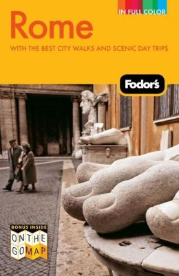 Fodor's Rome, 8th Edition with the Best City Walks and Scenic Day Trips